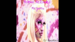 Nicki Minaj - Roman Reloaded (Megamix By DJ Spoiltkid) + Download