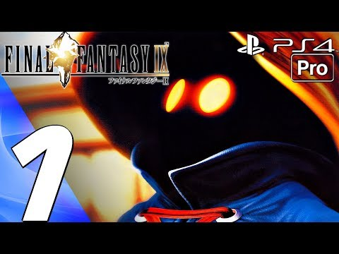 FINAL FANTASY IX PS4 - Gameplay Walkthrough Part 1 - Prologue [1080P 60FPS]