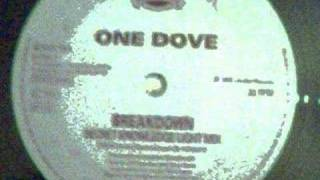 One Dove - Breakdown (Secret Knowledge Light Mix)