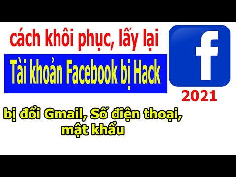 hướng dẫn lấy lại facebook khi bị hack tài khoản - Cách khôi phục và lấy lại tài khoản Facebook bị Hack , mất email và số điện thoại
