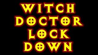 Diablo 3 Lock Down Witch Doctor Build 2.0.3
