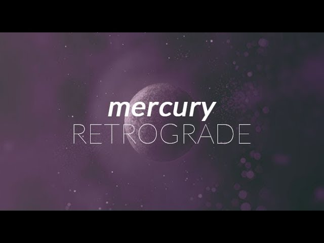 Mercury Retrograde Energies (July 7-31st) - Bringing forth