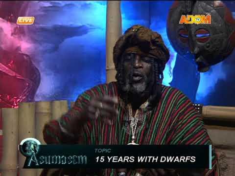 15 years with dwarfs - Asumasem on Adom TV (21-2-18)