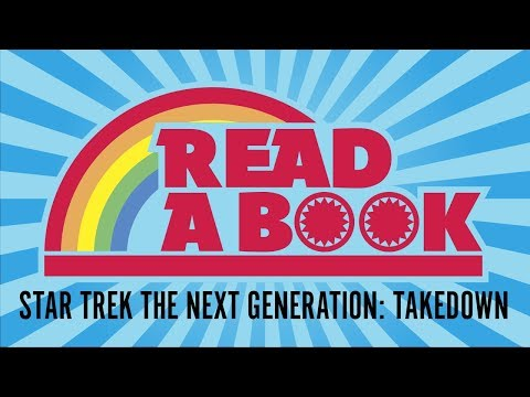 Read a Book | Star Trek TNG: Takedown Review