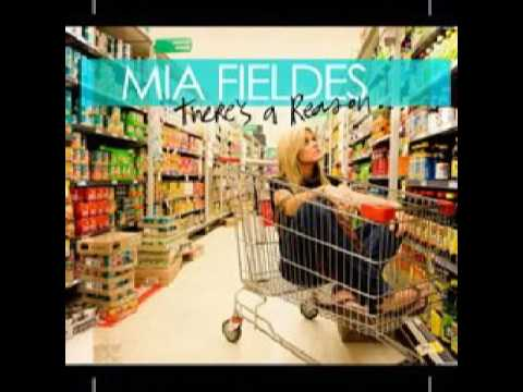Mia Fieldes - What Else Can I Say