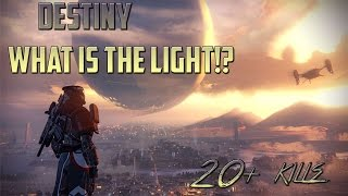 Destiny Multiplayer - What is the light!?
