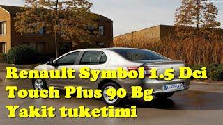 Renault Symbol 1.5 Dcı Touch 90 Bg Yakit tuketimi