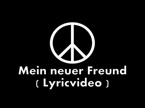 Mein neuer Freund - Offizielles Lyricvideo