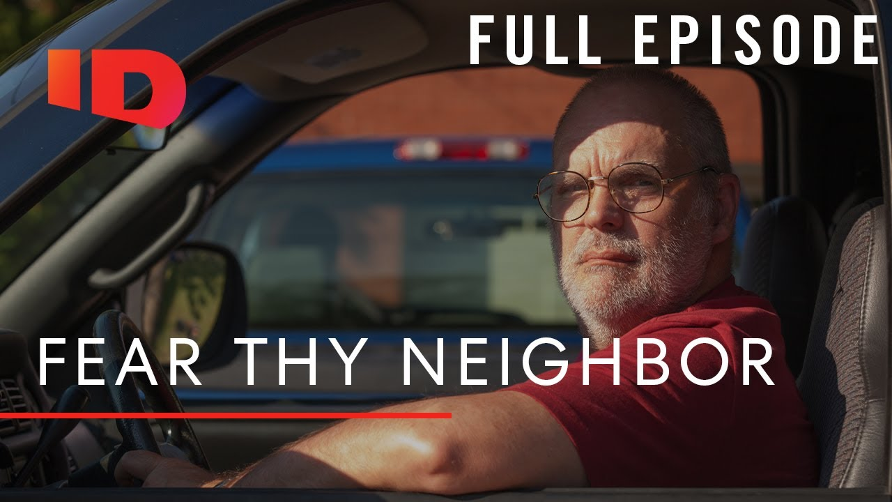 Fear Thy Neighbor: Lies, Lawns & Murder (S1, E1) | Full Episode