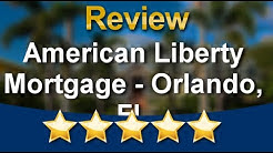 American Liberty Mortgage, Inc. Orlando Impressive 5 Star Review by Brittany Weis