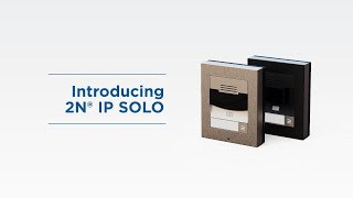 Introduction of 2N® IP Solo | Compact IP Intercom