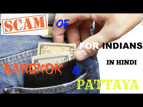 Scams Of Bangkok & Pattaya In Hindi For indians part # 1 [MU