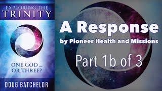 Doug Batchelor's Trinity Book - A Response, Part 1b of 3 - The Intro
