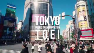 都営交通 tokyo story(TOEI Transportation Tokyo story)
