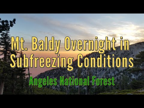 Mt. Baldy Overnight in Subfreezing Conditions - Angeles National Forest