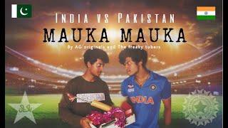 MAUKA MAUKA | 2019 | India vs Pakistan | ICC CWC 2019 funny