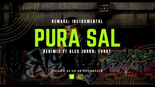 Redimi2 - Pura Sal ft Funky & Alex Zurdo (Pista/ Karaoke/ Instrumental) @b.boombeats