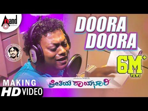Preethiya Raayabhari | Doora Doora Song Making Video | Nakul | Sadhu Kokila| Arjun Janya | Kannada
