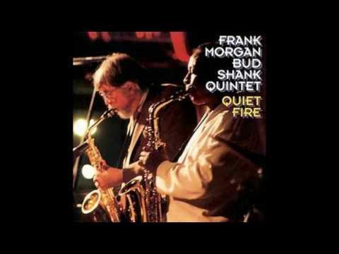 Frank Morgan Bud Shank - Quiet Fire
