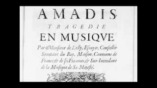 Jean-Baptiste Lully - Amadis: Chaconne / Grand Chœur  Chantons tous en ce jour YouTube Videos