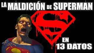 13 escalofriantes DATOS sobre LA MALDICIÓN de SUPERMAN