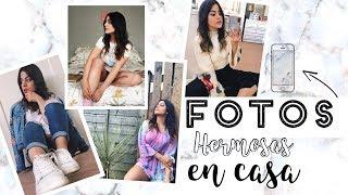 COMO TOMAR FOTOS SOLA EN CASA CON TU CELULAR (tips, edición, apps)