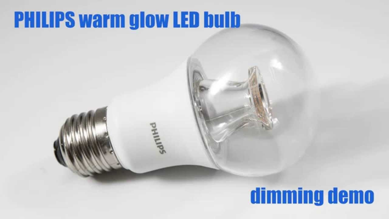PHILIPS Warm Glow LED Bulb Dimming Demo