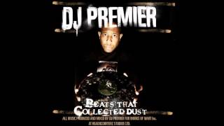DJ Premier  Beats That Collected Dust Vol.  1 - Full Album