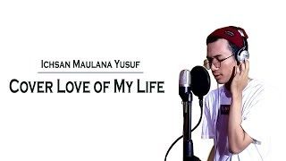 Queen - Love Of My Life  Cover By Ichsan Maulana Yusuf