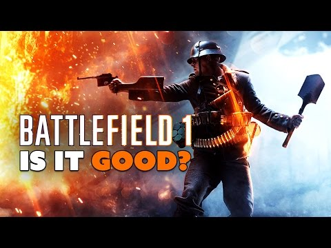 Battlefield 1: IS IT GOOD? - The Know