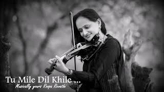 Tu Mile Dil Khile | Violin Theme | Criminal | Roopa Revathi  | Sumesh Anand