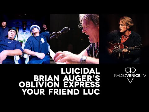 Radio Venice ft. Luicidal, Brian Auger's Oblivion Express, and Your Friend Luc