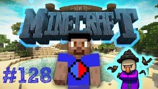 Minecraft SMP: HOW TO MINECRAFT #128