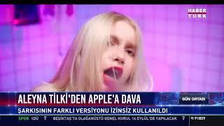 Aleyna Tilki'den Apple'a dava