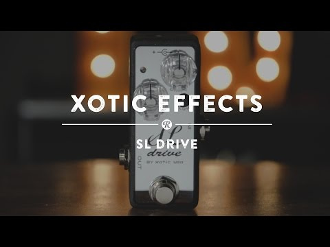 Xotic Effects SL Drive Distortion | Reverb Demo Video