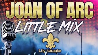 Little Mix - Joan of Arc (Karaoke Version) Video