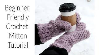 Beginner Friendly Crochet Mitten Tutorial