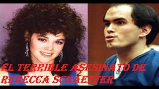 LA CAJA PARANORMAL. El terrible asesinato de Rebeca lucelly schaeffer, caso real.