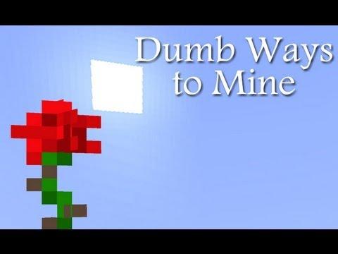 Dumb Ways to Mine (Parody of Dumb Ways to Die)