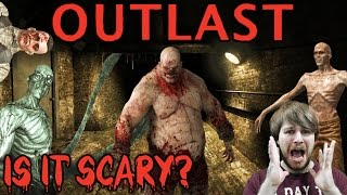 "Outlast ""Is It Scary?"""