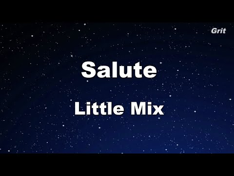 Salute - Little Mix Karaoke 【No Guide Melody】 Instrumental