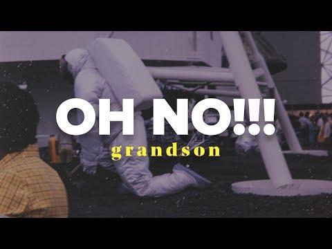 grandson - oh no!!! (lyrics video)