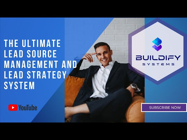 The Ultimate Lead Source Management and Lead Strategy System
