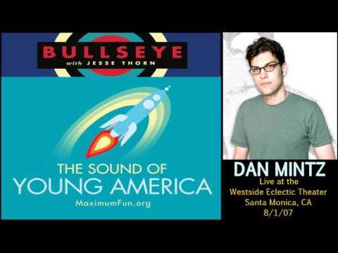 Dan Mintz Stand Up  Live in Santa Monica, CA 8107  The Sound Of Young America Podcast