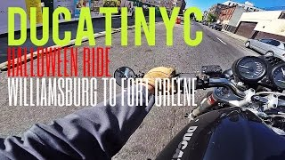 Ducati NYC v125 - Halloween - Williamsburg to Ft Greene, Brooklyn