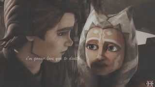 ►Anakin & Ahsoka | Love You To Death