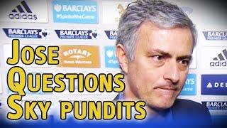 Jose Mourinho questions Sky Sports pundits