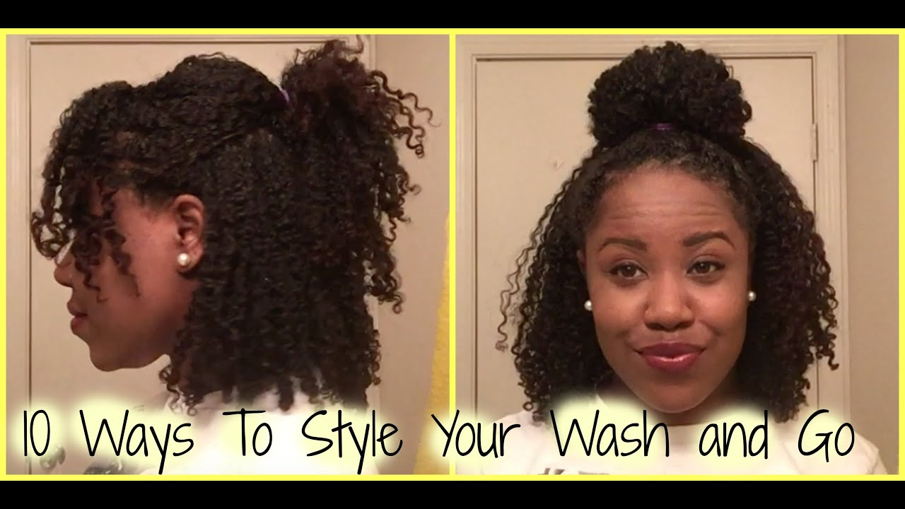 Natural Hair 10 Ways To Style Your Wash And Go YouTube