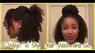 Natural Hair: 10 Ways To Style Your Wash and Go