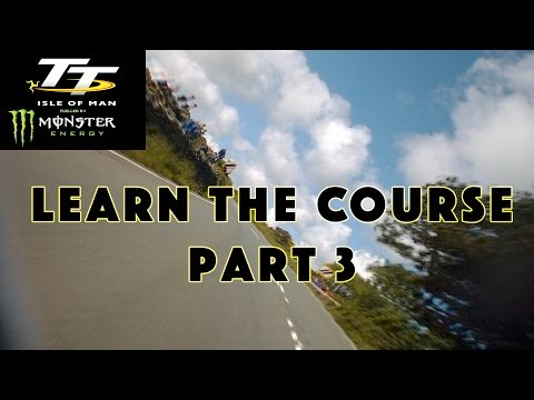 Isle of Man TT | Learn the Course | Part 3 | Ramsey to the Finish Line